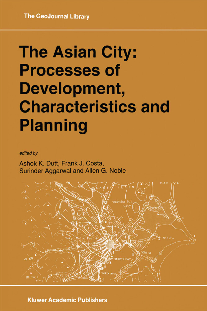The Asian City: Processes of Development, Characteristics and Planning als Buch (gebunden)