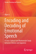 Encoding and Decoding of Emotional Speech