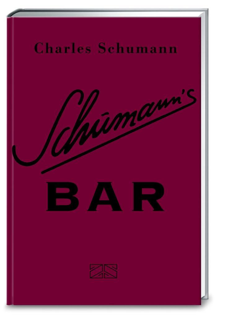 Schumann's Bar als Buch (gebunden)