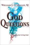 God Questions: Meeting the Living God