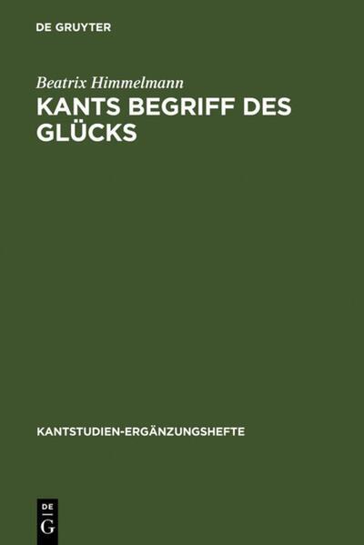 Kants Begriff des Glücks als Buch (gebunden)