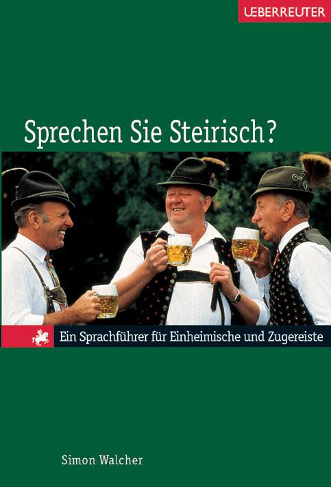 Sprechen Sie Steirisch? als Buch (gebunden)