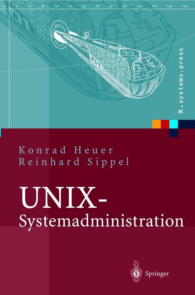 UNIX-Systemadministration als Buch (gebunden)