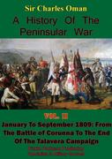 History of the Peninsular War, Volume II January to September 1809