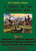 History of the Peninsular War, Volume VI: September 1, 1812 to August 5, 1813
