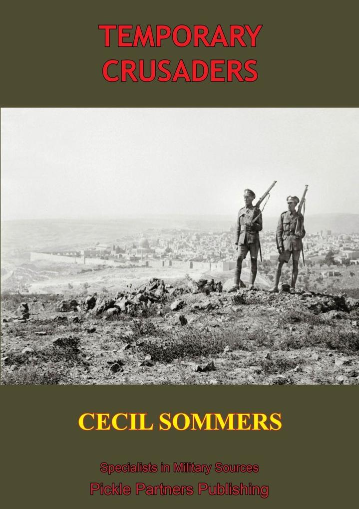 Temporary Crusaders [Illustrated Edition] als eBook epub
