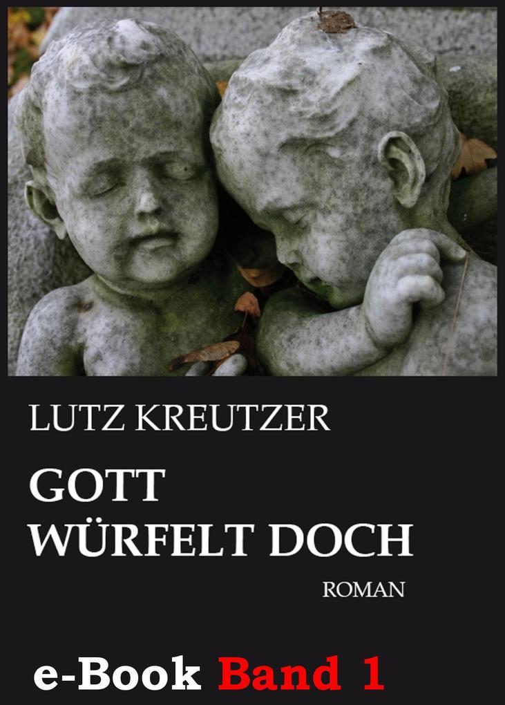 Gott würfelt doch - Abgrund (Band 1) als eBook epub