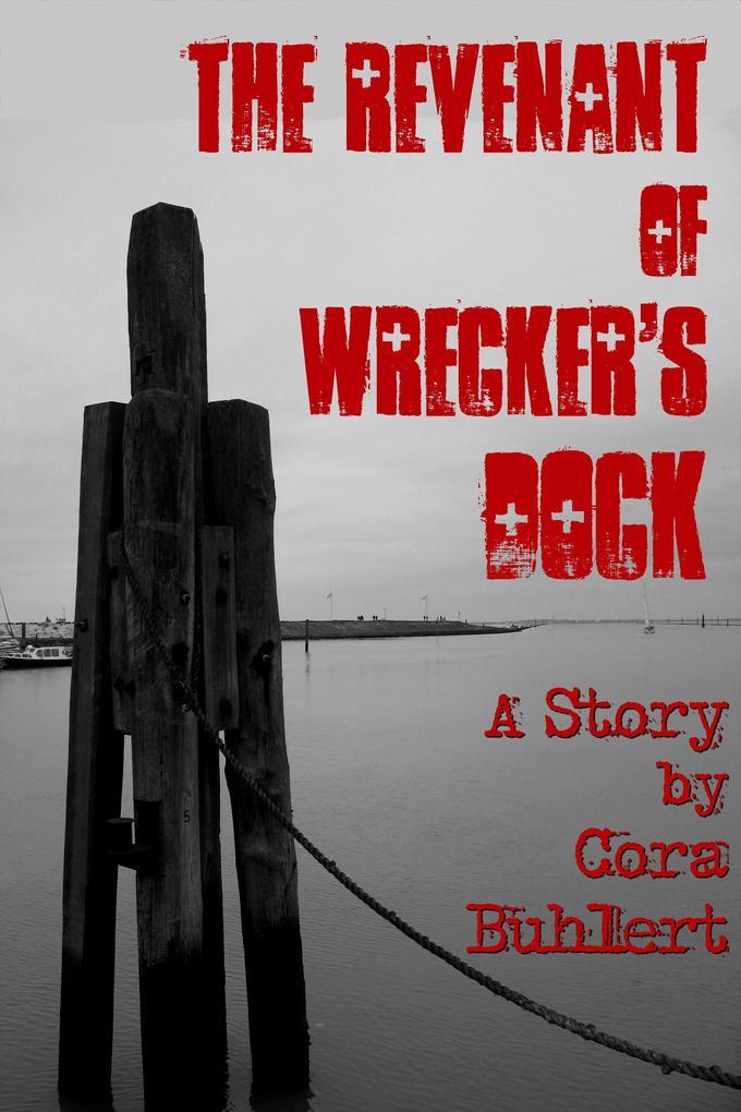 The Revenant of Wrecker's Dock als eBook