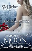 Red Rose Moon (The Cain Chronicles, #4)