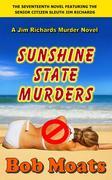 Sunshine State Murders (Jim Richards Murder Novels, #17)