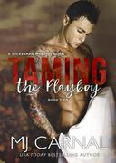 Taming the Playboy (The Moretti Novels, #2)