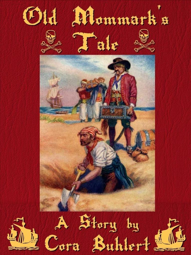 Old Mommark's Tale als eBook epub