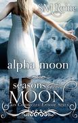 Alpha Moon (The Cain Chronicles, #7)