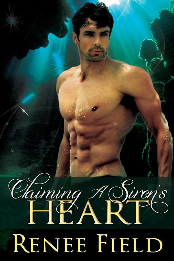 Claiming A Siren's Heart als eBook epub