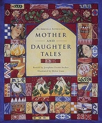 Mother and Daughter Tales an Abbeville Anthology als Buch (gebunden)