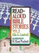Read Aloud Bible Stories Volume 3