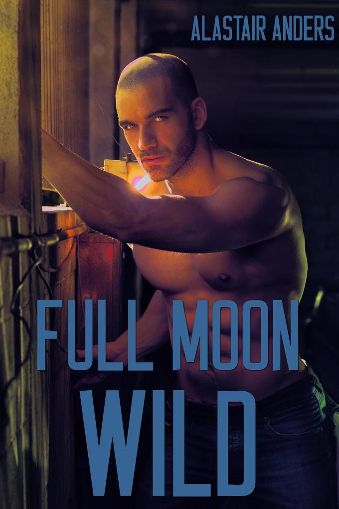 Full Moon Wild als eBook epub