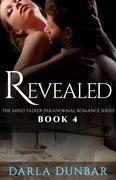 Revealed (The Mind Talker Paranormal Romance Series, #4)