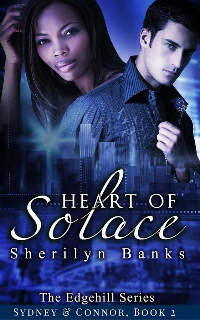 Heart of Solace: Sydney & Connor, Book #2 (The Edgehill Series) als eBook epub