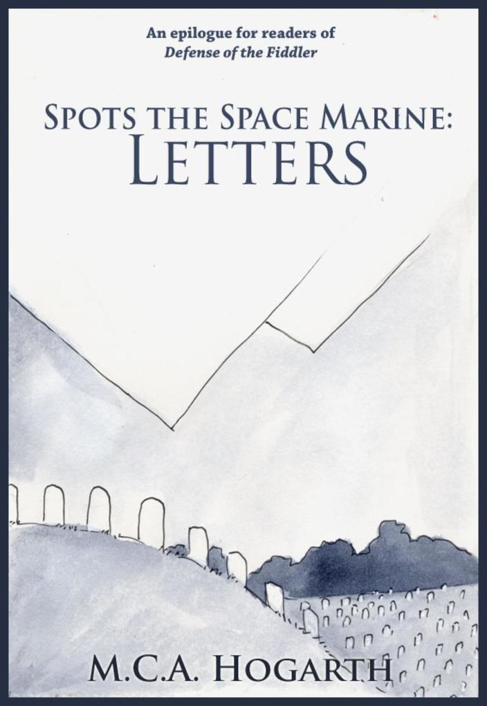Spots the Space Marine: Letters als eBook epub