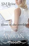 Moon of the Terrible (The Cain Chronicles, #3)