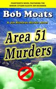 Area 51 Murders (Jim Richards Murder Novels, #14)