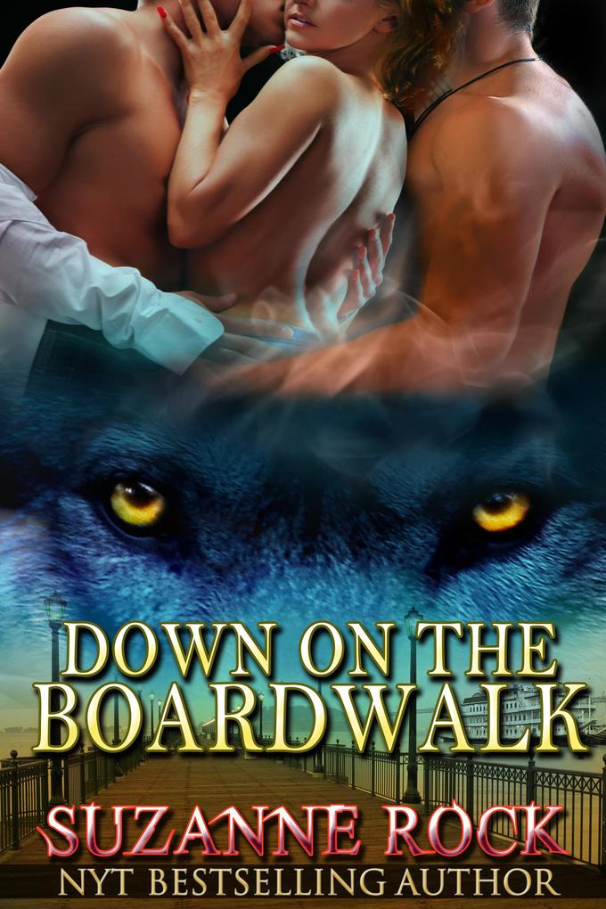 Down on the Boardwalk (Kyron Pack Series, #2) als eBook epub