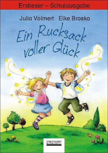 Ein Rucksack voller Glück. Erstleser - Schulbuchausgabe als Buch (kartoniert)