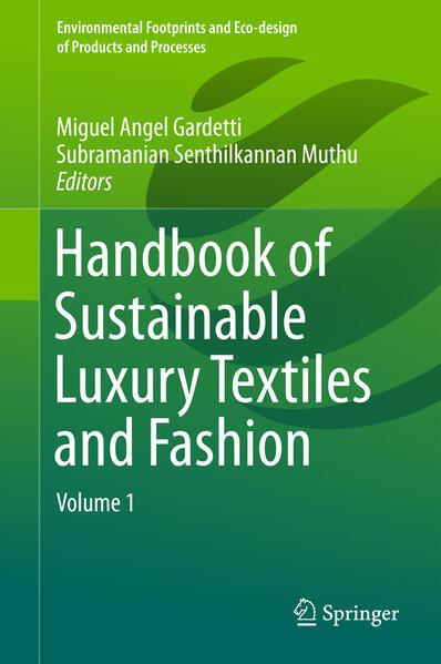 Handbook of Sustainable Luxury Textiles and Fashion als Buch (gebunden)