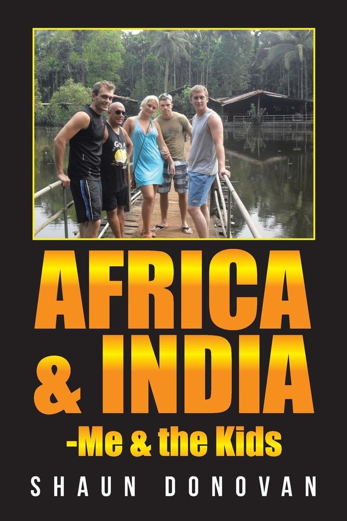 Africa and India-Me & the Kids als Taschenbuch