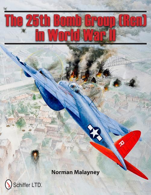 25th Bomb Group (Rcn) in World War II als Buch (gebunden)