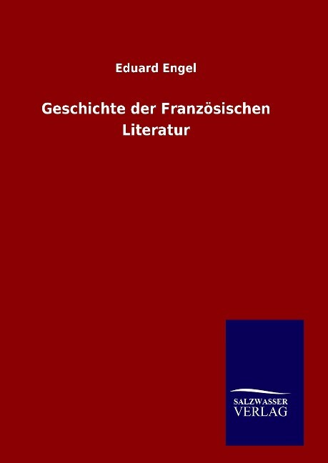 Geschichte der Französischen Literatur als Buch (gebunden)