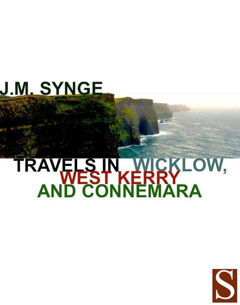 Travels in Wicklow, West Kerry and Connemara als eBook epub