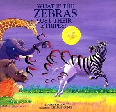 What If the Zebras Lost Their Stripes? als Buch (gebunden)