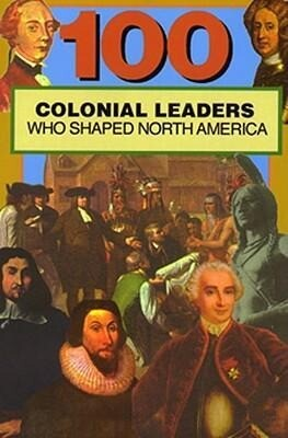 100 Colonial Leaders Who Shaped World History als Taschenbuch