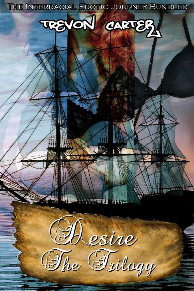Desire The Trilogy als eBook epub