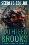 Secrets Collide (Bluegrass Brothers, #6)