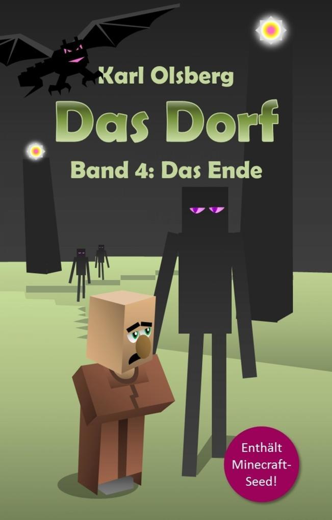 Das Dorf Band 4: Das Ende als eBook epub
