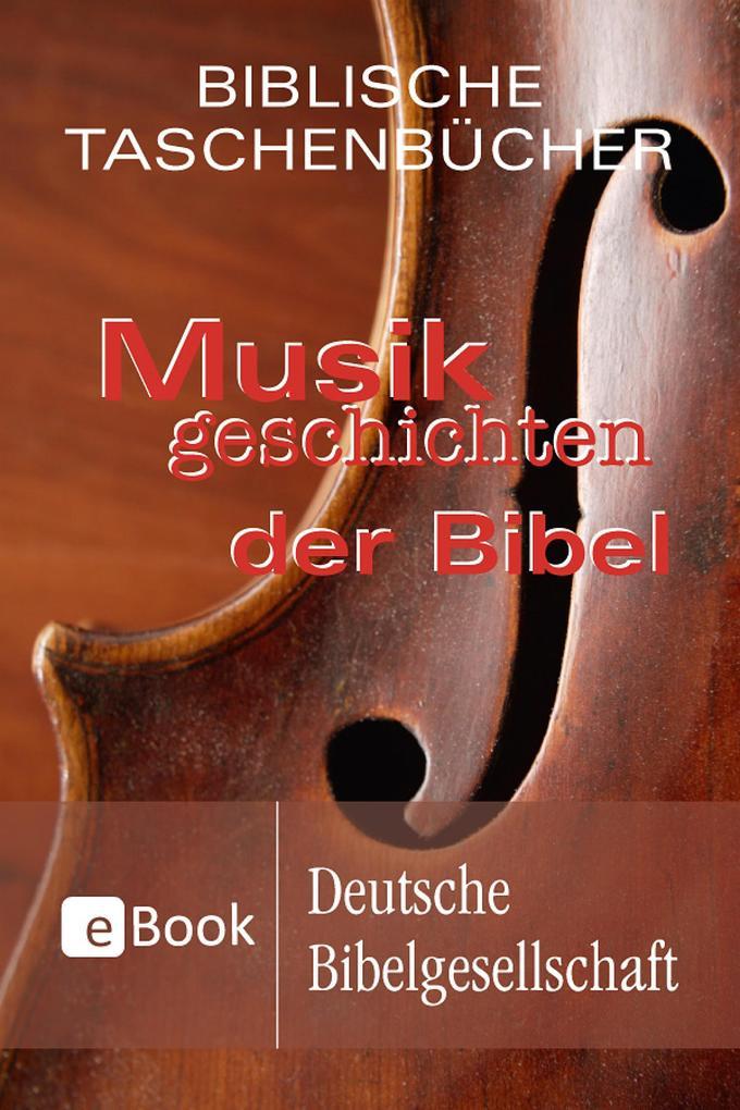Musikgeschichten der Bibel als eBook epub