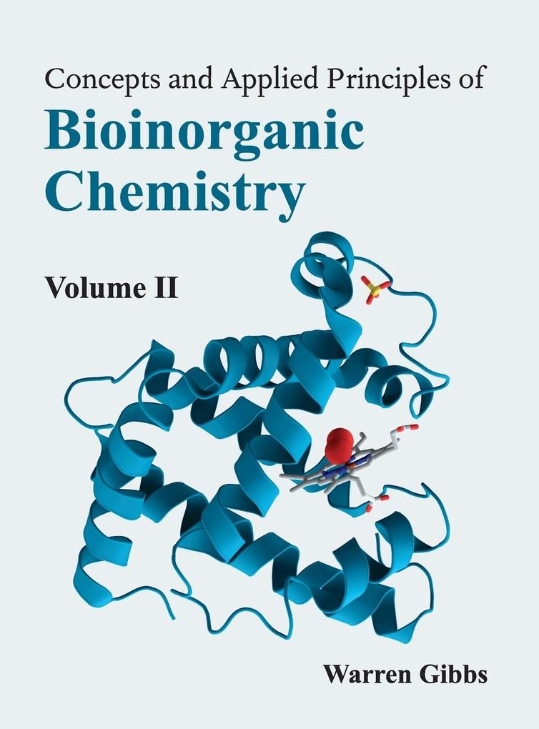 Concepts and Applied Principles of Bioinorganic Chemistry als Buch (gebunden)