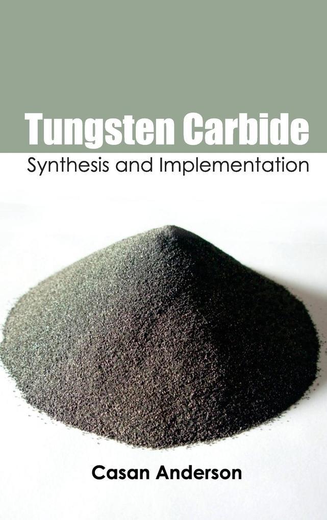Tungsten Carbide als Buch (gebunden)
