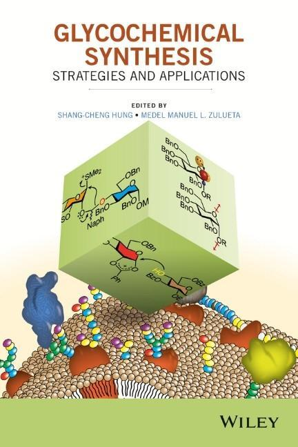 Glycochemical Synthesis: Strategies and Applications als Buch (gebunden)