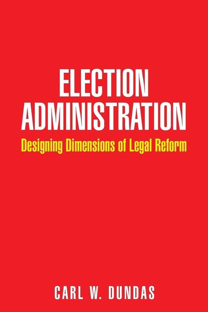 Election Administration als Taschenbuch