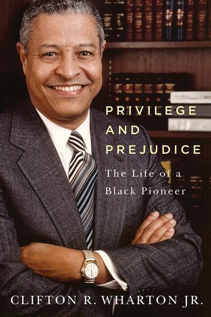 Privilege and Prejudice: The Life of a Black Pioneer als Buch (gebunden)