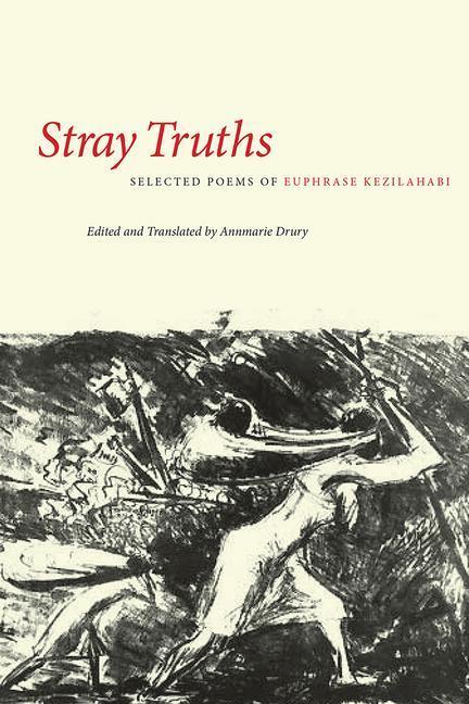 Stray Truths: Selected Poems of Euphrase Kezilahabi als Taschenbuch