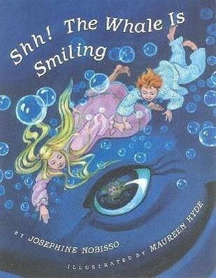 Shh! the Whale Is Smiling als Taschenbuch