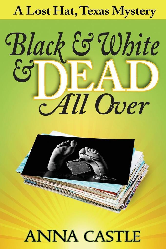 Black & White & Dead All Over als Taschenbuch