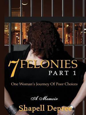 7 Felonies-Part 1 als eBook epub