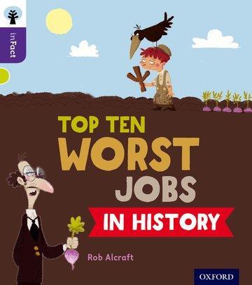 Oxford Reading Tree inFact: Level 11: Top Ten Worst Jobs in History als Taschenbuch