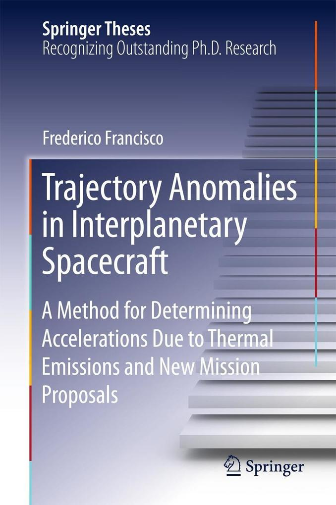 Trajectory Anomalies in Interplanetary Spacecraft als eBook pdf